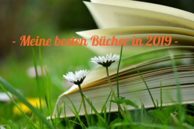 Buchempfehlungen: Meine besten Bücher in 2019