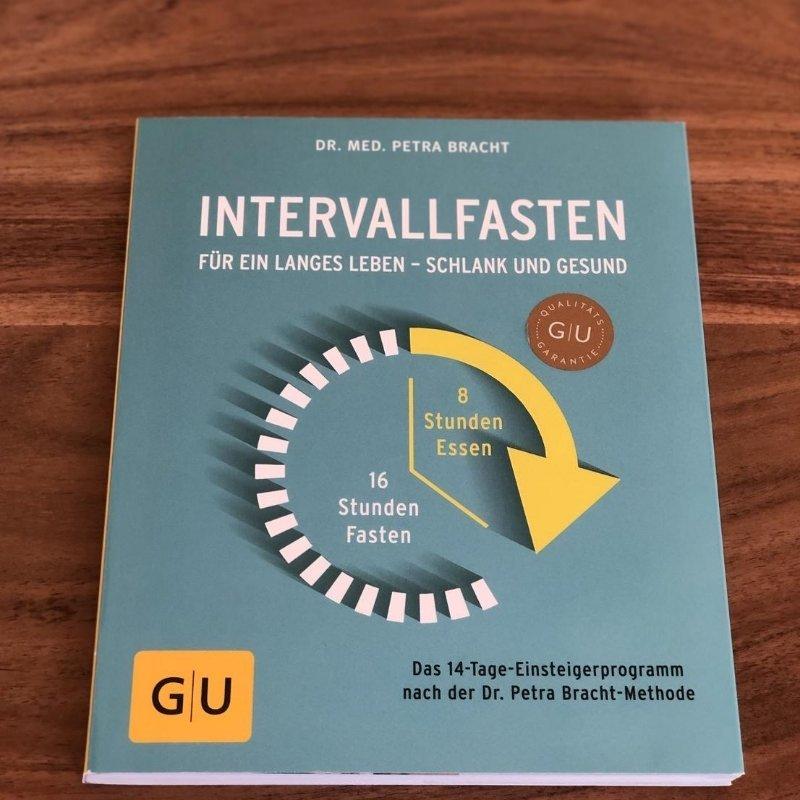 Intervallfasten fuer ein langes Leben Dr med Petra Bracht GU Verlag meine besten 5 Buchempfehlungen Sonja Fuchs Fuchsmunter
